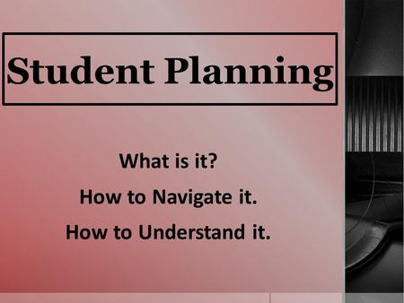 What is it? How to Navigate it. How to Understand it.