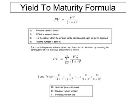 Yield To Maturity Formula. Yield to Maturity Equation - Closed Form (started with a geometric series…) Calculate price of bond with par value of $1,000.