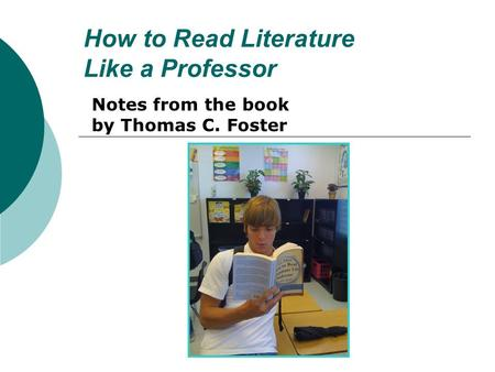 The literature theory found in how to read literature like a professor by thomas c foster