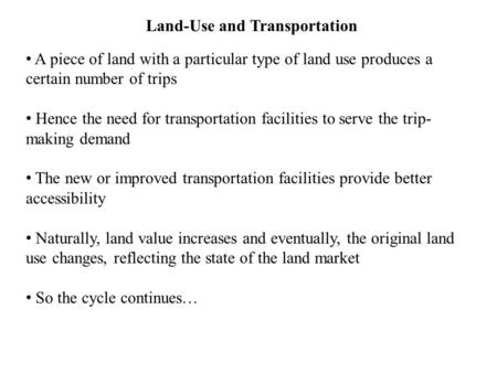 Land-Use and Transportation