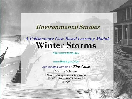 Environmental Studies A Collaborative Case Based Learning Module Winter Storms