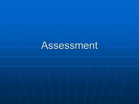 Assessment. What are assessments supposed to be used for Group children- reading groups, giving children challenging activities. Group children- reading.