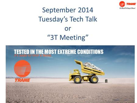 "September 2014 Tuesday's Tech Talk or ""3T Meeting"""