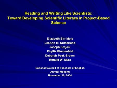 Science Workshop: Reading, Writing, and Thinking Like a Scientist