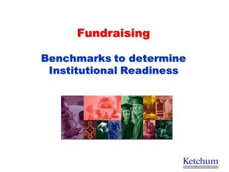 Fundraising Benchmarks to determine Institutional Readiness.