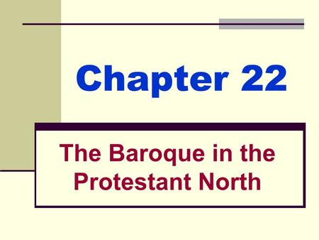 The Baroque in the Protestant North