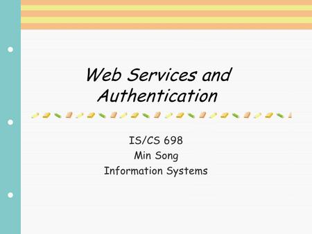 Web Services and Authentication