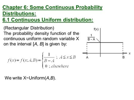 Chapter 6: Some Continuous Probability Distributions:
