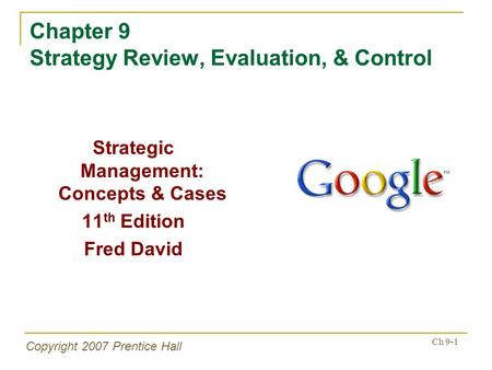 Chapter 9 Strategy Review, Evaluation, & Control