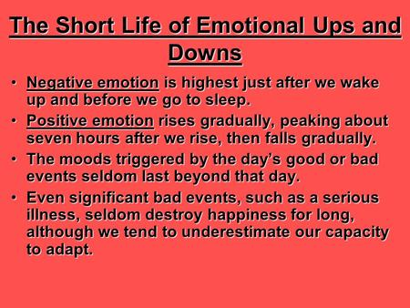 The Short Life of Emotional Ups and Downs