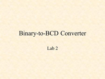Binary-to-BCD Converter