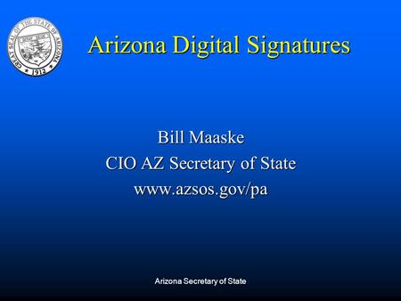Bill Maaske CIO AZ Secretary of State