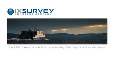 Specialist in the measurement and understanding of the physical marine environments.
