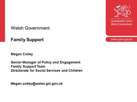 Welsh Government Family Support Megan Colley