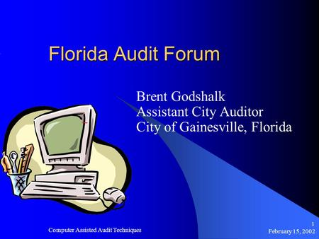 computer assisted audit technique Implementation of computer assisted audit techniques in application controls testing dejan jak i article info: management information systems.