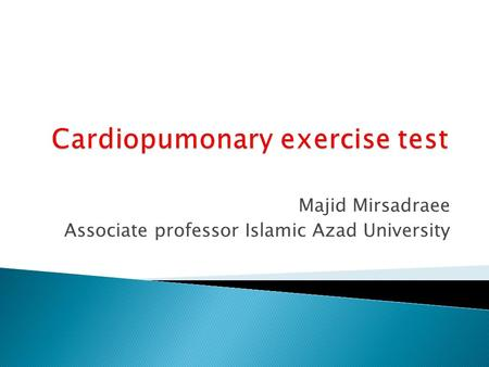 Majid Mirsadraee Associate professor Islamic Azad University.