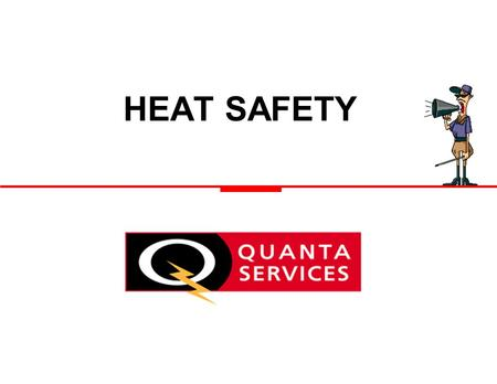 HEAT SAFETY. 31-Mar-02 2 INTRODUCTION –Since 1936, according to the National Safety Council, 30,000 people have died from heat related illnesses. –On.