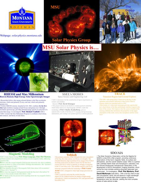 MSU Solar Physics Group RHESSI and Max Millennium Reuven Ramaty High Energy Solar Spectroscopic Imager TRACE Transition Region And Coronal Explorer SSEL's.