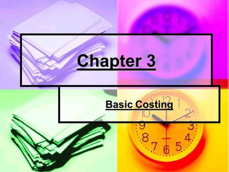 Chapter 3 Basic Costing. Inventory is also called stock What might the inventory for the following organisations be? What might the inventory for the.