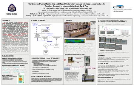 2006 AGU Fall Meeting Poster No. H41B-0420 Continuous Plume Monitoring and Model Calibration using a wireless sensor network: Proof of Concept in Intermediate-Scale.