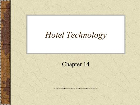 Hotel Technology Chapter 14. History review A Look Back: Hotel Guestroom Technology Between 1970 and 2000 Here's the Exhibit on the next slide.