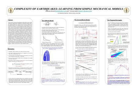 COMPLEXITY OF EARTHQUAKES: LEARNING FROM SIMPLE MECHANICAL MODELS Elbanna, Ahmed and Thomas Heaton Civil Engineering.