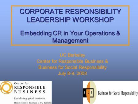 UC Berkeley Center for Responsible <strong>Business</strong> &
