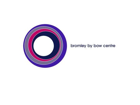 Bromley by Bow ward is the most deprived ward in Tower Hamlets and is within the 5% most deprived in the country Large ethnic minority community: 40%