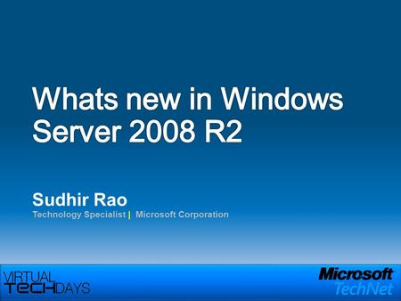 Sudhir Rao Technology Specialist | Microsoft Corporation.