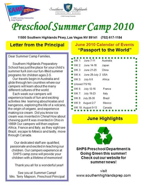 "Letter from the Principal June 2010 Calendar of Events ""Passport to the World"" June Highlights Dear Summer Camp Families, Southern Highlands Preparatory."