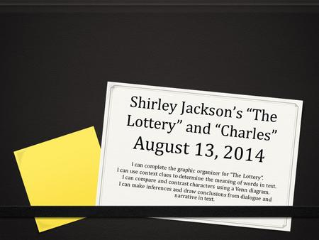 "Shirley Jackson's ""The Lottery"" and ""Charles"" August 13, 2014"
