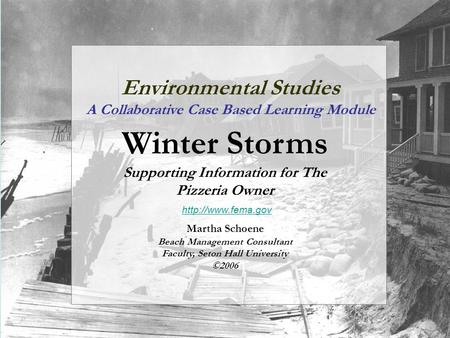 Environmental Studies A Collaborative Case Based Learning Module Winter Storms Supporting Information for The Pizzeria Owner