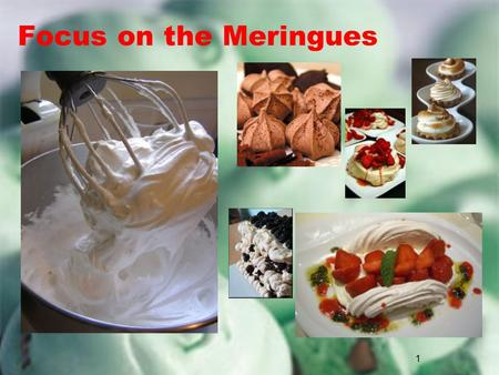 1 Focus on the Meringues. 2 What is a Meringue Confection or Cake Based on egg whites and sugar, never yolks An egg white foam stabilized by sugar Delicate.