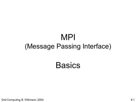 MPI (Message Passing Interface) Basics