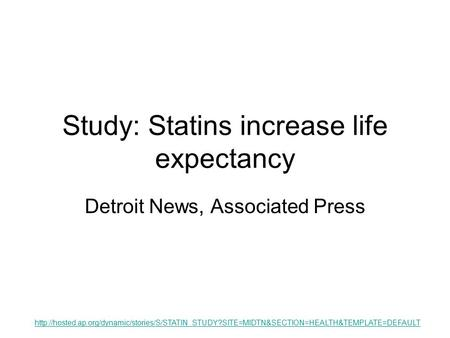 Study: Statins increase life expectancy Detroit News, Associated Press