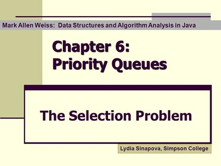 Chapter 6: Priority Queues