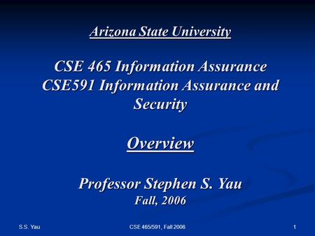 Overview CSE 465 Information <strong>Assurance</strong>