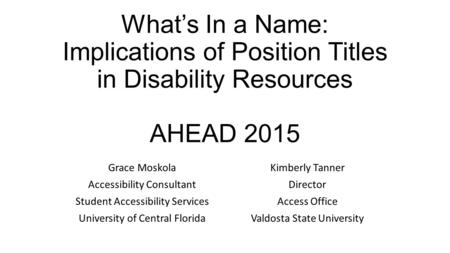 Grace Moskola Kimberly Tanner Accessibility Consultant Director