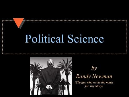 Political Science by Randy Newman (The guy who wrote the music for Toy Story)