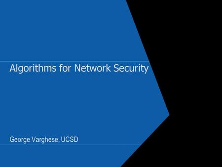 Algorithms for Network Security