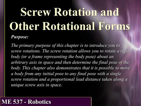 Screw Rotation and Other Rotational Forms