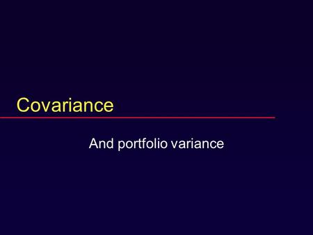 Covariance And portfolio variance Review question  Define the internal rate of return.