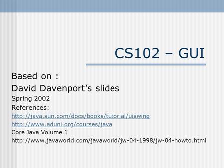 guis mimi opkins cecs anatomy of an application gui jpanel