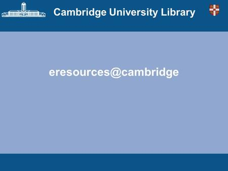cambridge university library thesis search Find dissertations & theses  you can limit your search to university of arizona as the institution  nursing thesis & dissertation library.