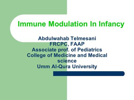 Immune Modulation In Infancy