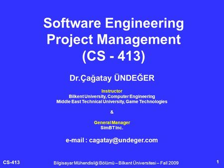 Software Engineering Project Management (CS - 413)