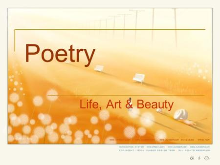 Poetry Life, Art & Beauty.