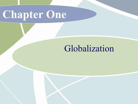 Chapter One Globalization.