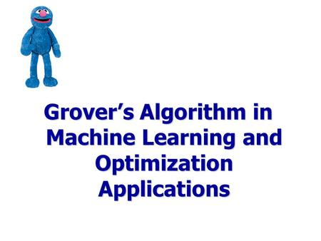 Grover's Algorithm in Machine Learning and Optimization Applications
