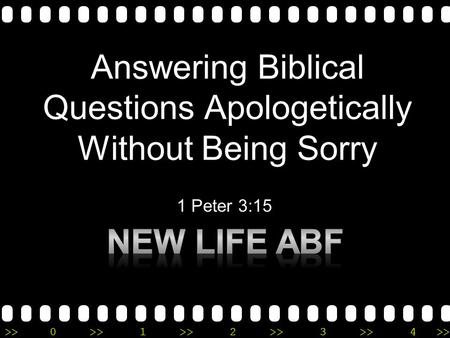>>0 >>1 >> 2 >> 3 >> 4 >> Answering Biblical Questions Apologetically Without Being Sorry 1 Peter 3:15.